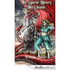 The Spiral Library- The Oracle ( Book 2)