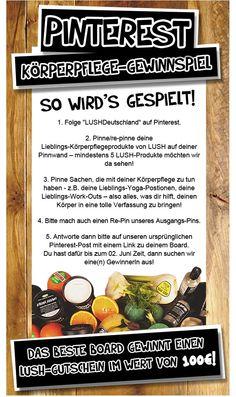 LUSH Fresh Handmade Cosmetics:  Frisch, handgemacht und fair gehandelt - frische Pflege für Körper und Geist:  Pinterest-Gewinnspiel