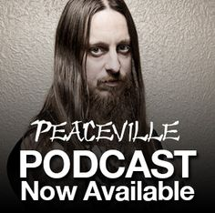 PEACEVILLE - PODCAST  PEACEVILLE RECORDS LAUNCHES FIRST PODCAST WITH DARKTHRONE'S FENRIZ   Peaceville Records is set to delve into the world of podcasts with a series of special shows courtesy of some of our esteemed artists from our roster.