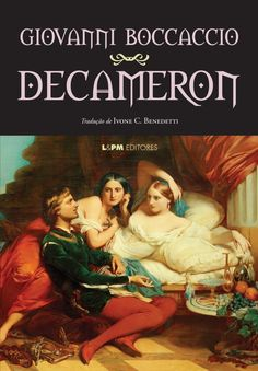 The Decameron, by Giovanni Boccaccio is a compelling compilation of one hundred short stories set in plague-racked Florence in 1348