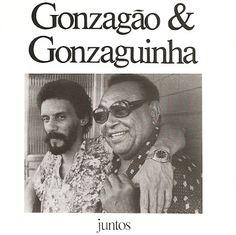 1991: Gonzaguinha & Gonzagão Juntos