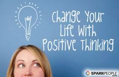 Change Your Life with Positive Thinking - Viewing the glass as half-full does more than increase happiness. Research shows that optimists have better mental and physical health--and brighter futures! via @SparkPeople