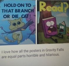 all the posters in Gravity Falls are equal parts horrible and hilarious Memes Arte, Gravity Falls Funny, Fall Memes, Reverse Falls, What Do You Mean, Fandoms, Lol, Star Vs The Forces Of Evil, Force Of Evil