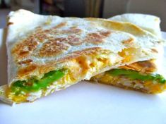 The quesadilla is so good that I eat it for dinner, but don't tell the Food Police!