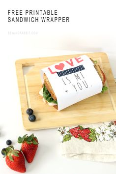 Sandwich Wrapper – Free Printable. An easy way to show the person you love how much you care this Valentine's Day