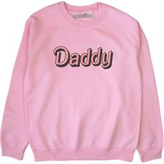 Daddy Sweatshirt Sweater Jumper Black Blue Pink Grey White S M L XL... (420 MXN) ❤ liked on Polyvore featuring tops, hoodies, sweatshirts, white cotton sweatshirt, thermal tops, thermal sweatshirt, grey sweatshirt and print sweatshirt