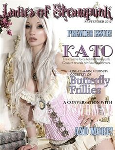 Other Publications: Ladies of Steampunk Magazine: Volume 1, Issue 1, $15.00 from HP MagCloud