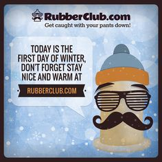 Sunday is the first day of Winter, stay nice and warm @ www.RubberClub.com #RubberClub #condoms