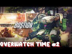 Overwatch #2 (Bastion) avec Kaizeru & Xanarkan