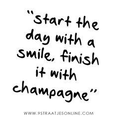 #happy #quote #smile #champagne #qotd #9straatjesonline #9streets #amsterdam