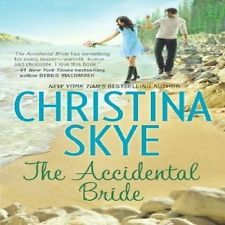 The Accidental Bride by Christina Skye (2012, Hardcover)