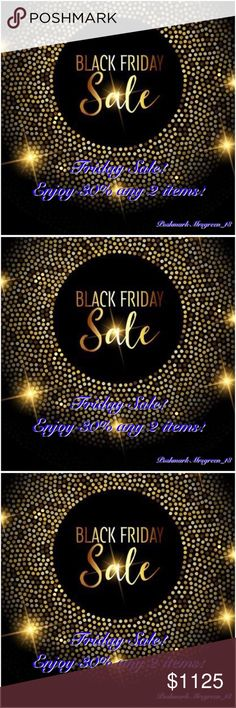 ✨Black Friday Sale! Friday Sale! 30% off 2 items!✨ ✨Black Friday Sale! Friday Sale! Enjoy 30% Off 2 items! ✨Come Bundle with me! 💗 Shop 🤑 Follow 😍 Like 👍 Share 🤗 ✨Black Friday Sale! Friday Sale! Enjoy 30% Off 2 items! ✨Come Bundle with me! 💗 Shop 🤑 Follow 😍 Like 👍 Share 🤗 Happy Shopping! Your Posher, Mrsgreen_18 Other