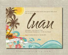 Luau invitation | Luau Invitations, Invitations and Tropical