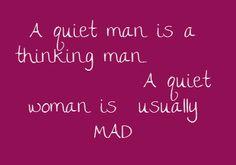 A quiet man...