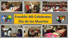 """Students at Franklin MS participated in a Dia de Los Muertos competition. Students created """"skulls"""" & made informative posters about this celebration."""