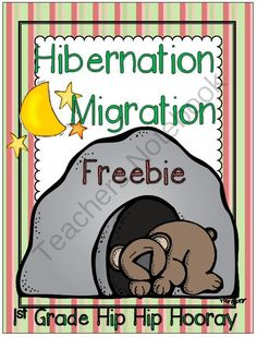 Bear Snores On ... Hibernation and Migration from 1st Grade Hip Hip Hooray on TeachersNotebook.com -  (3 pages)  - Literature connection to hibernation.