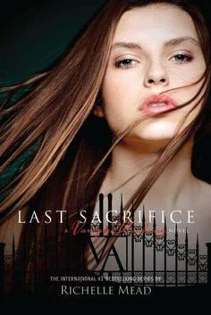 Last Sacrifice by Richelle Mead.. good end to an amazing series!