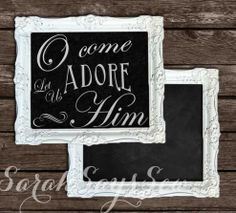 Oh Come Let Us Adore Him Reversible Christmas Chalkboard Sign