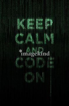 just keep coding, just keep coding, coding.., coding...
