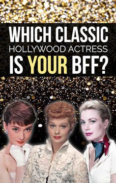 Which Classic Hollywood Actress Is Your BFF. I got Lucy! I love Lucy!
