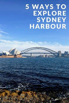 Why take a cruise when there are so many better ways to explore Sydney Harbour.