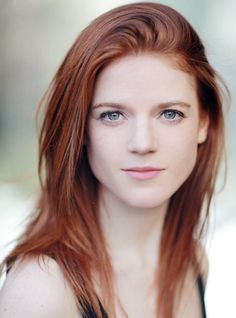 Rose Leslie. She may be tough on screen but she is absolutely BEAUTIFUL!!!!