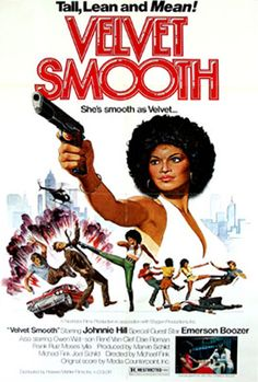 Velet Smooth a movie with the longest fight scenes ever shot. Blaxploitation Posters - Bing Images