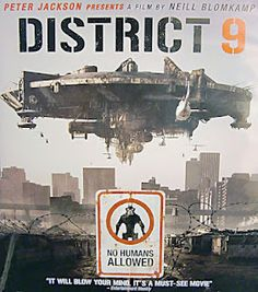 District 9 - Absolutely love this film, can't wait for Blomkamp's next.