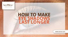 4 Tips To Get The Best Of Your Favorite Eye Shadows