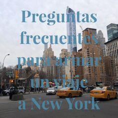 Preguntas Frecuentes para armar un viaje a Nueva York