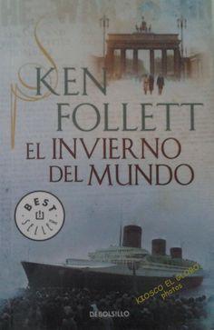 """¿Un libro para la Semana Santa?  """"El invierno del Mundo"""" Por Ken Follett  VEN A KIOSCO EL GLOBO"""