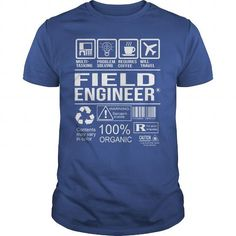 Awesome Tee For Field Engineer T Shirts, Hoodies. Check price ==► https://www.sunfrog.com/LifeStyle/Awesome-Tee-For-Field-Engineer-104603410-Royal-Blue-Guys.html?41382