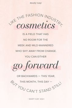 Be bold and keep moving forward! | Mary Kay