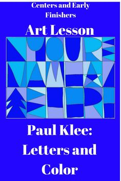 This is an elementary art lesson based on Paul Klee's explorations into letters and colors. Easy and fun to do. Works great as a creative learning center activity. Kids will all be successful.