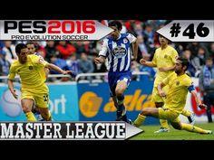 PES 2016 Master League #46 La Coruña x Villarreal