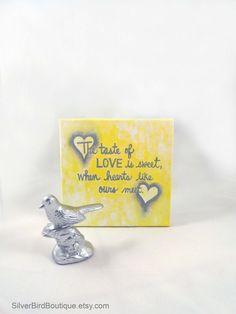 The taste of LOVE is sweet, when hearts like ours meet artwork by SilverBirdBoutique