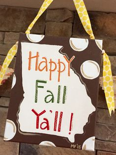 Happy Fall ya'll sign - Georgia sign Happy Fall Y'all, Name Signs, Georgia, Reusable Tote Bags, Name Labels, Name Tags
