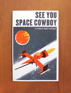 <b>See You Space Cowboy</b> is a collaborative fanzine dedicated to Cowboy Bebop, arguably one of the greatest and most influential anime of all time.  <b>Contributing Artists:</b>  Abby Ilyaev, Anabel Colazo, Angelica Ankawi, Babs Tarr, Beau Q., Boya Sun