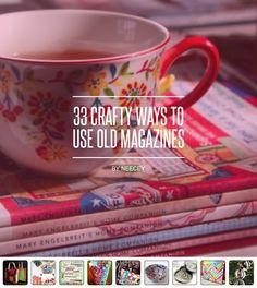 33 #Crafty Ways to Use Old #Magazines ... - #DIY