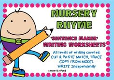 NURSERY RYME version of our popular sentence writing resource  Read, Trace, Cut, Paste, Copy and/or WRITE!  All levels of writing covered!  Humpty Dumpty  Baa Baa Black Sheep  Hey Diddle Diddle  Hickory Dickory Dock  Jack and Jill  Twinkle Twinkle Little Star