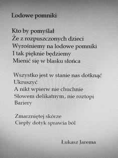 Kto by pomyślał . Poem Quotes, Poems, Some Words, Motto, Picture Quotes, Breakup, Quotations, Psychology, My Life