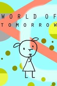 [VOIR-FILM]] Regarder Gratuitement World of Tomorrow VFHD - Full Film. World of Tomorrow Film complet vf, World of Tomorrow Streaming Complet vostfr, World of Tomorrow Film en entier Français Streaming VF Good Movies On Netflix, Movies To Watch, Movies Online, Buy Movies, Film Watch, Movies 2019, Streaming Hd, Streaming Movies, Stick Figure Animation