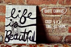 DIY Canvas Art Quotes | This canvas is a little bit more of a focal point, but still looks ...