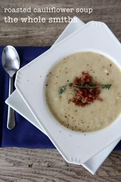roasted cauliflower soup with bacon + thyme - paleo - whole30 - the whole smiths
