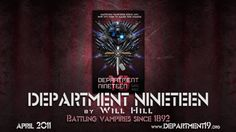 """Department 19 by Will Hill """"Secretly Saving You From Vampires Since 1982"""""""