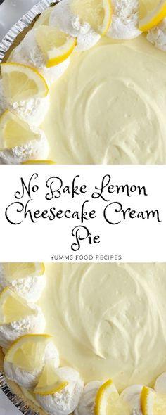 No Bake Lemon Cheesecake Cream Pie - Yumms Food Recipes, Desserts, No Bake Lemon Cheesecake Cream Pie - Yumms Food Recipes. Köstliche Desserts, Delicious Desserts, Dessert Recipes, Easy Lemon Desserts, Dessert Oreo, Dessert Food, No Bake Lemon Cheesecake, No Bake Lemon Pie, Lemon Recipes