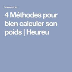 4 Méthodes pour bien calculer son poids   Heureu