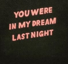 You were in my dream last night on We Heart It Aesthetic Collage, Red Aesthetic, Quote Aesthetic, Aesthetic Photo, Aesthetic Pictures, Bedroom Wall Collage, Photo Wall Collage, Arte Bob Marley, Mood Quotes
