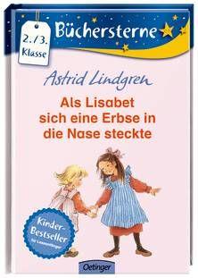 Als Lisabet sich eine Erbse in die Nase steckte. Von Astrid Lindgren. Ab 8 Jahren.
