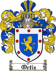 ORTIZ FAMILY CREST - COAT OF ARMS gifts at www.4crests.com